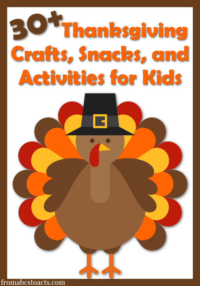 30 Thanksgiving Activities For Kids From Abcs To Acts