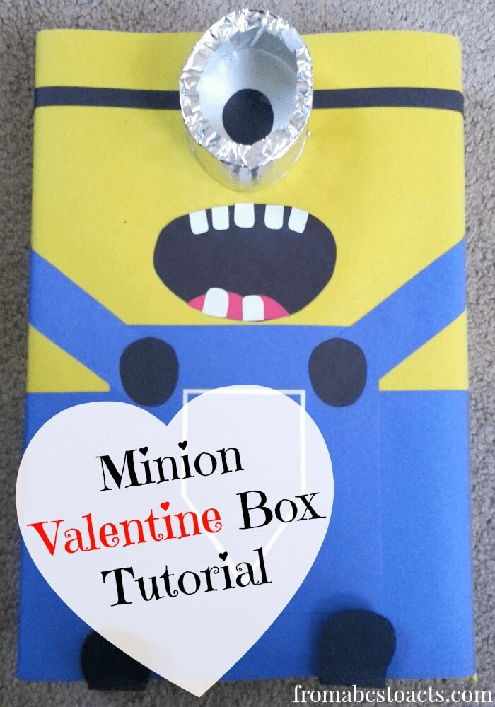 Minion Valentine Box Tutorial From Abcs To Acts