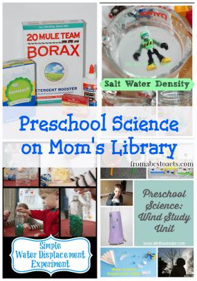 Preschool science activities on Mom's Library.
