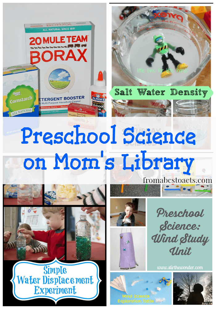 Preschool science activities on Mom's Library.