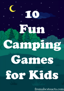 10 Fun Camping Games for Kids