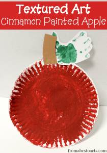 Textured art for preschoolers - Cinnamon Painted Apple