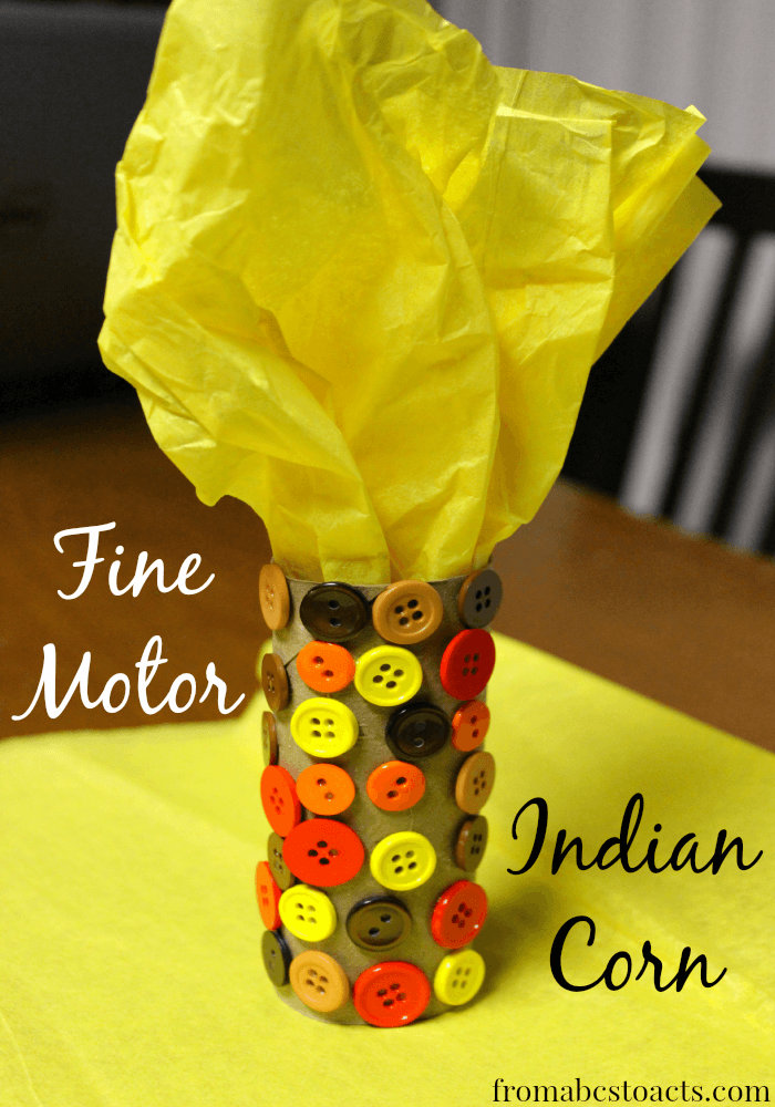 Thanksgiving Crafts for Kids - Fine Motor Indian Corn Craft for Preschoolers