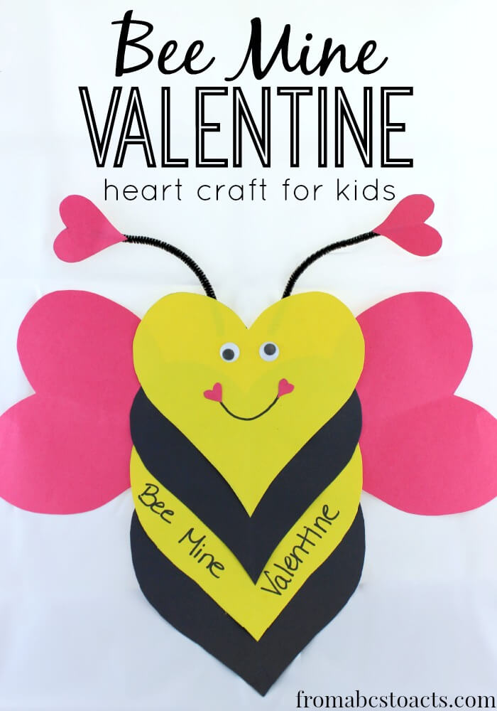 Bee Mine Valentine  Heart Craft For Kids  From Abcs To Acts
