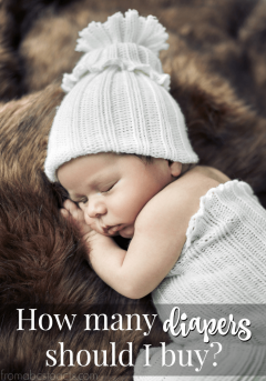 Preparing for your baby's first few weeks - How many diapers should I buy? #sponsored