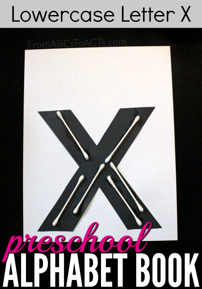 Preschool Alphabet Book  Lowercase Letter X