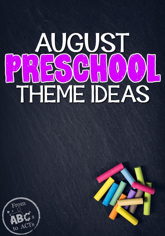 Back to school and ready to learn with this awesome list of August preschool theme ideas!
