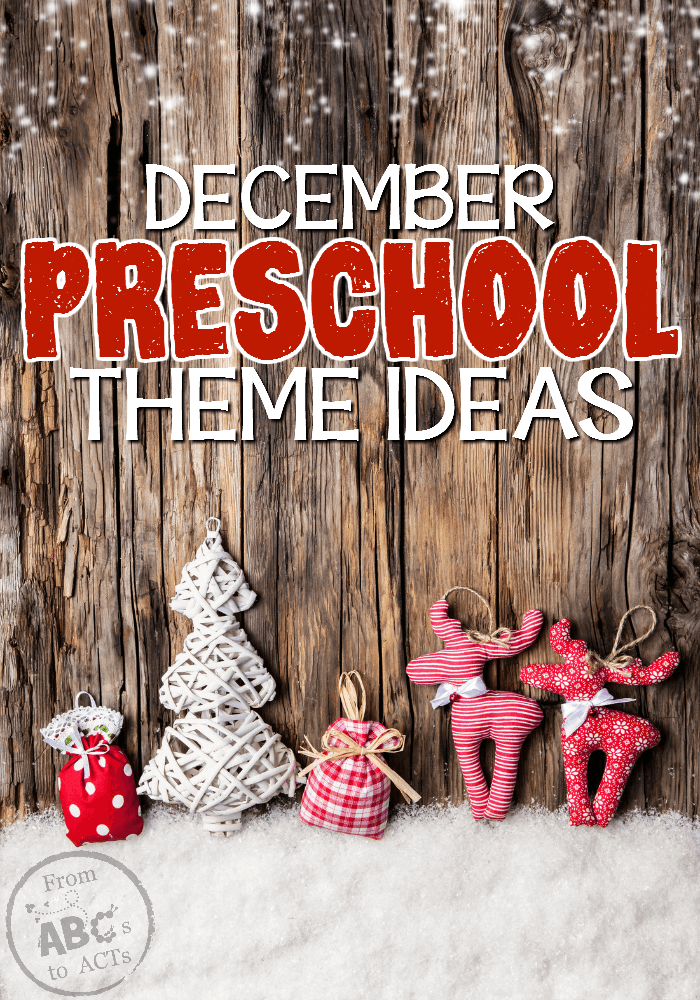 Finish off the year with a bang! These December preschool theme ideas will keep your preschoolers learning right up until the very last day!