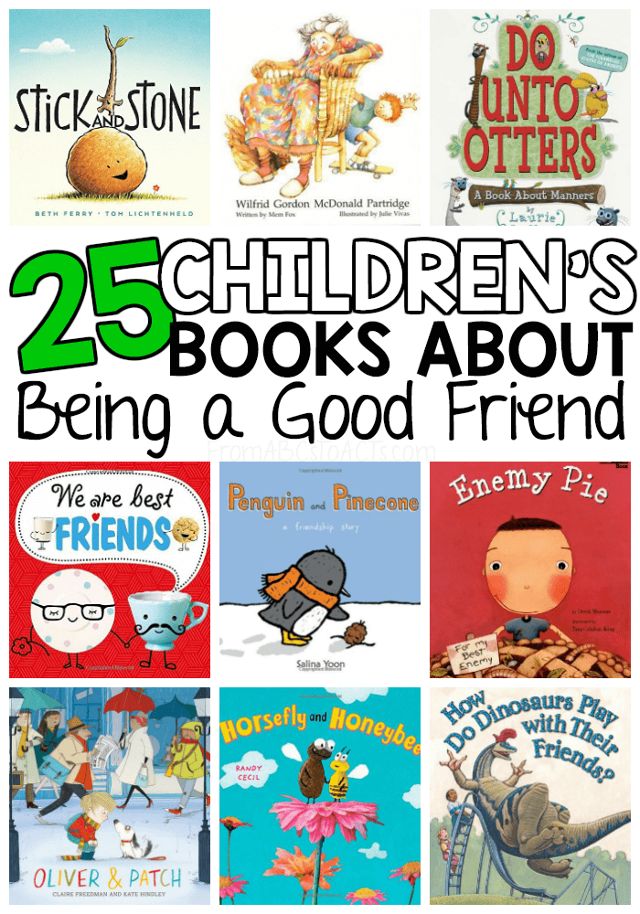 These children's books about friendship are the perfect place to start teaching your little ones what being a good friend looks like and how they can be one themselves! #FromABCsToACTs #friendship