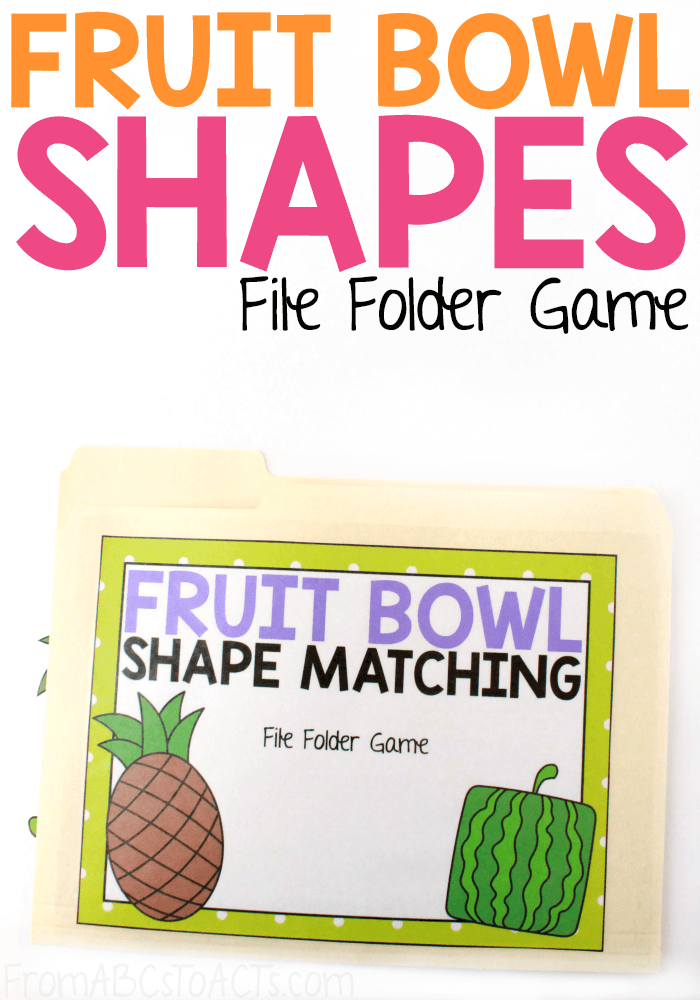 Learn about different types of fruits, shapes, colors, and more with this simple fruit bowl shape matching file folder game that is perfect for toddlers and preschoolers! #FromABCsToACTs