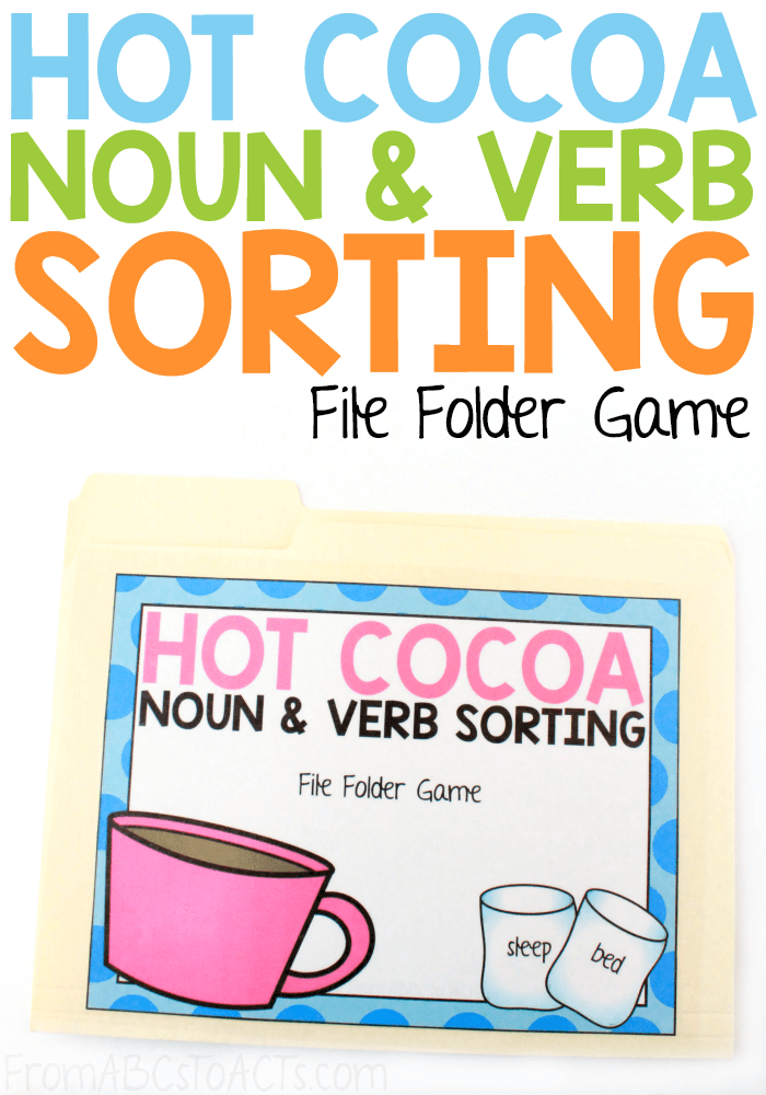 Dive into your winter education with this fun hot cocoa themed noun and verb sorting file folder game! #FromABCsToACTs