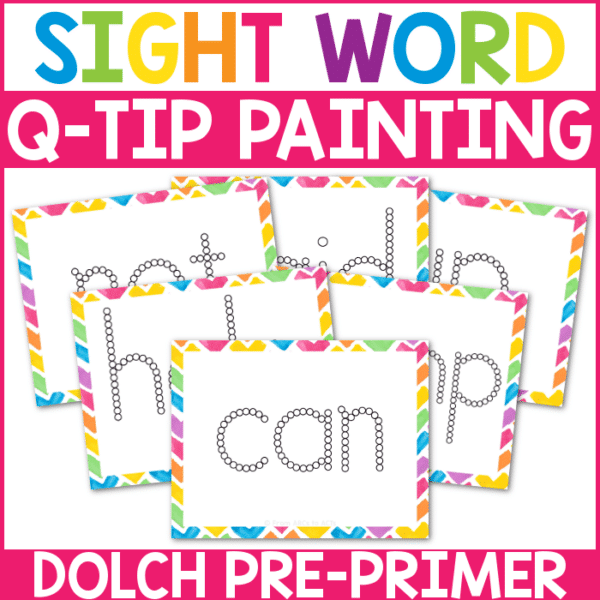 Sight Word Q Tip Painting Pre Primer